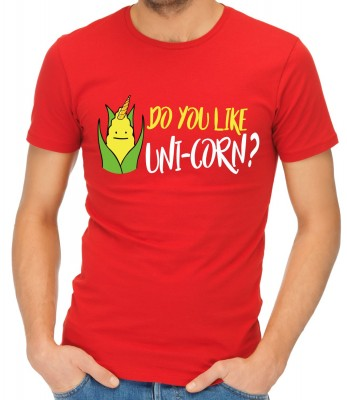 T-shirt - Do you like UNI-CORN?