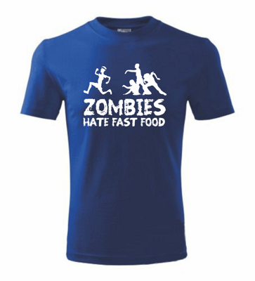 T-shirt - Zombies hate fast food