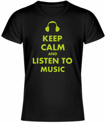 T-shirt - KEEP CALM AND LISTEN TO MUSIC