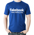 T-shirt - fakebook - made stalking easy