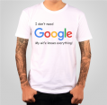 T-shirt - I don`t need Google, my wife knows everything!