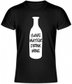 T-shirt - Save water drink wine