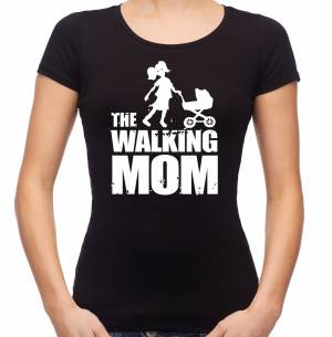 Woman's t-shirt - The Walking Mom