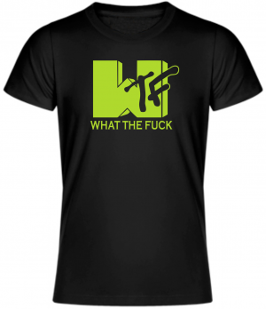 T-shirt - What the fuck